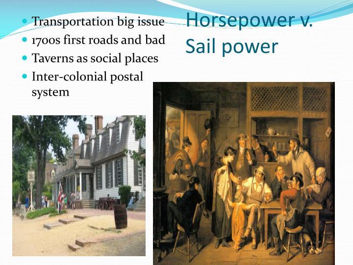 Horsepower v. Sail power