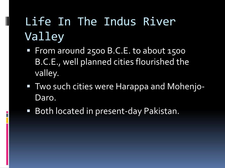 Life In The Indus River Valley