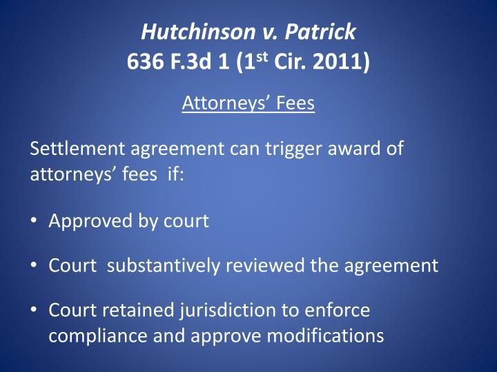 Hutchinson v patrick 636 f 3d 1 1 st cir 2011
