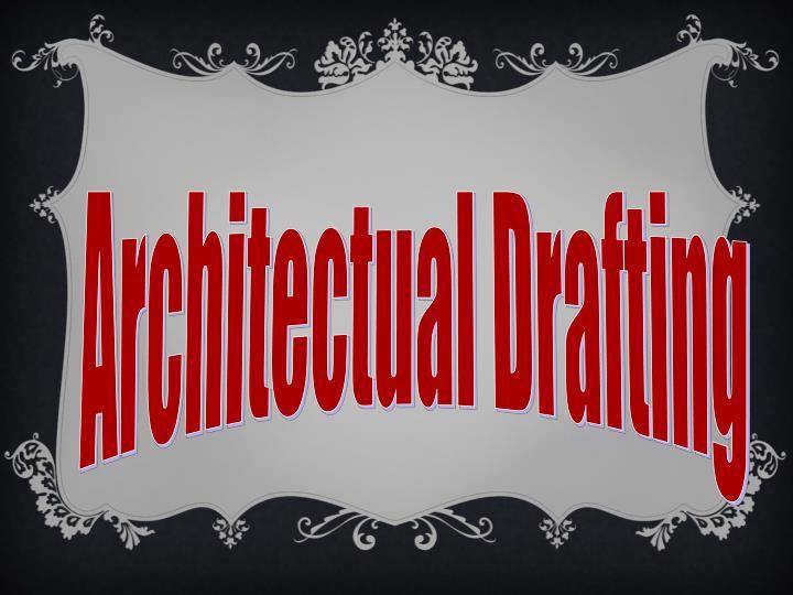 Architectual Drafting
