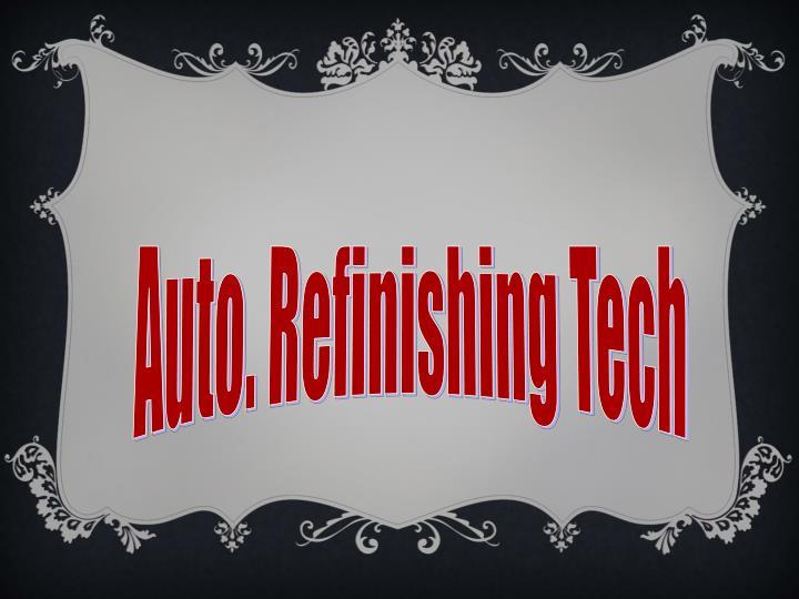 Auto. Refinishing Tech