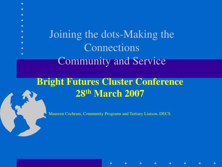joining the dots making the connections community and service n.