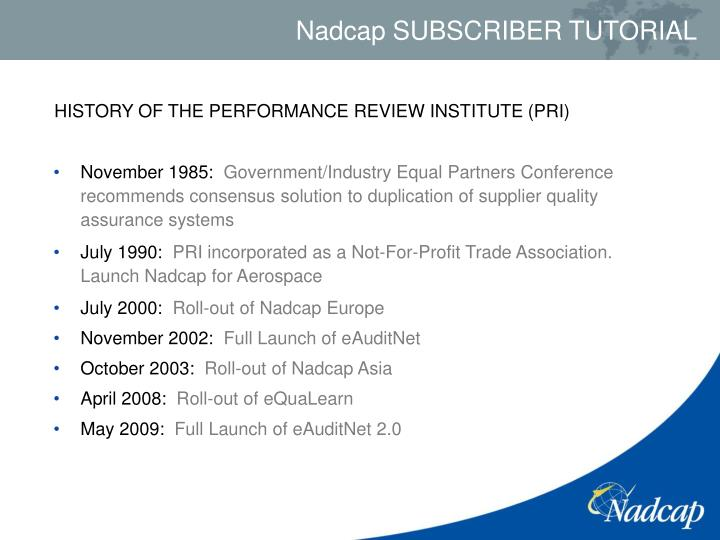 HISTORY OF THE PERFORMANCE REVIEW INSTITUTE (PRI)