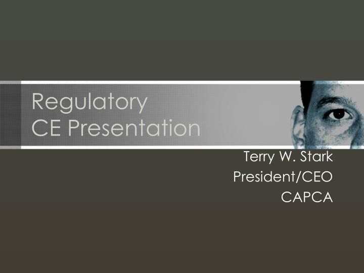 regulatory ce presentation n.