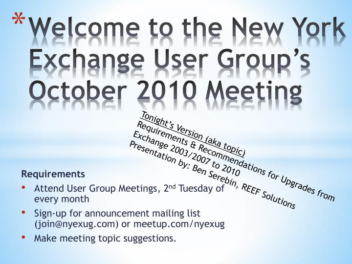welcome to the new york exchange user group s october 2010 meeting n.
