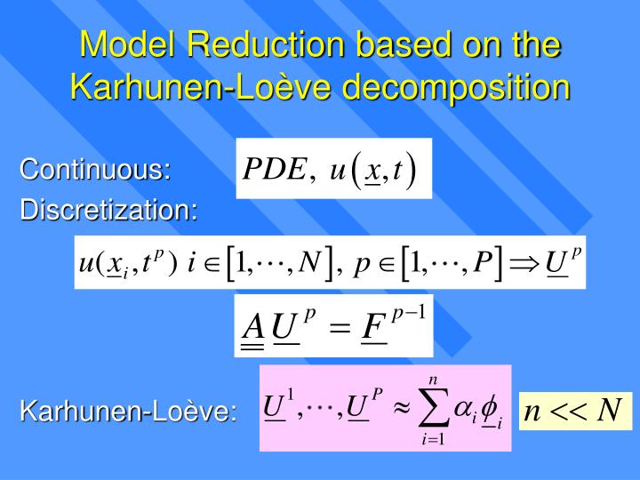 Model Reduction based on the Karhunen-Loève decomposition