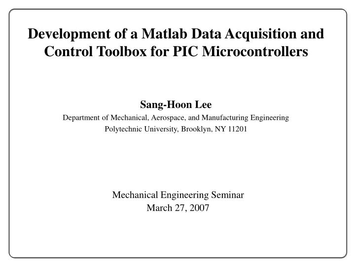 development of a matlab data acquisition and control toolbox for pic microcontrollers n.