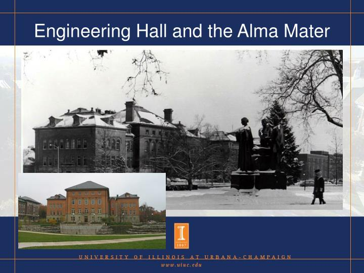 Engineering Hall and the Alma Mater