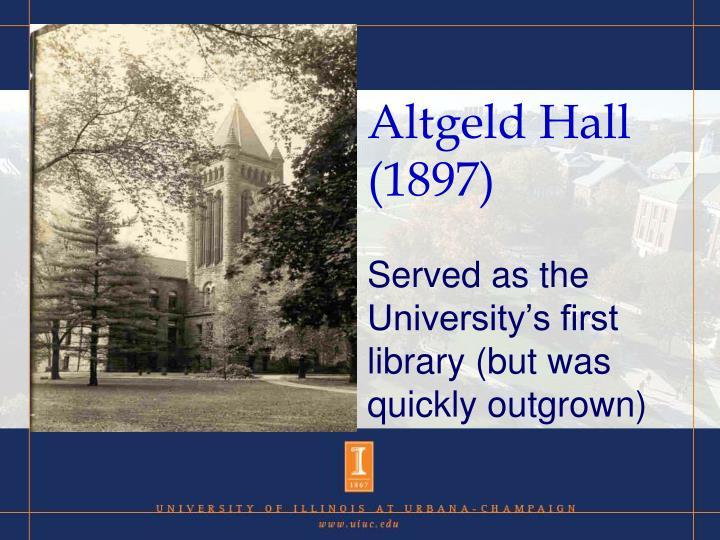 Altgeld Hall (1897)
