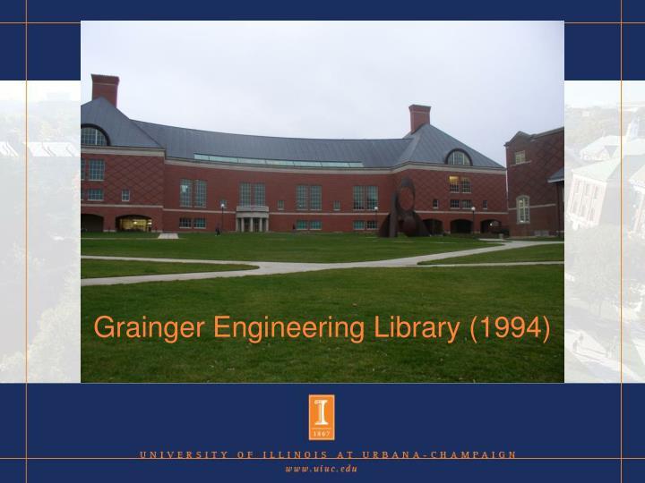 Grainger Engineering Library (1994)