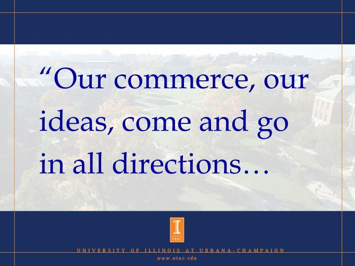 """""""Our commerce, our"""