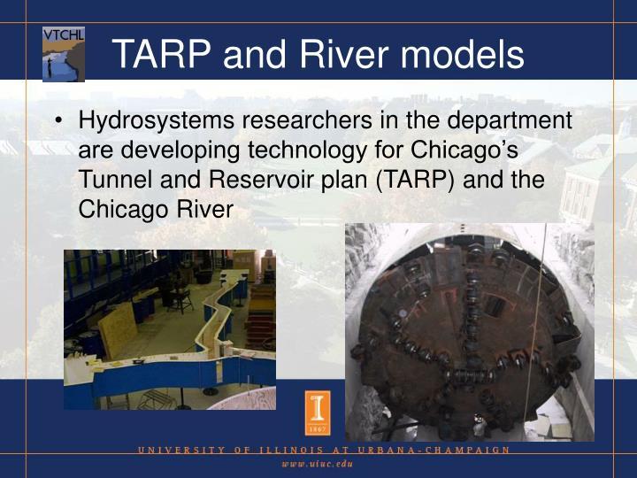 TARP and River models