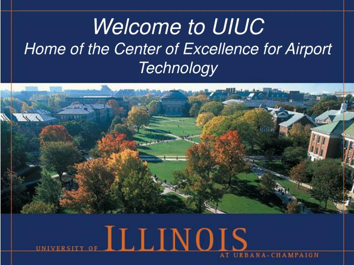 Welcome to uiuc home of the center of excellence for airport technology