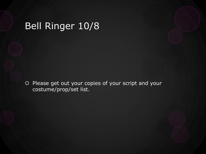 Bell Ringer 10/8