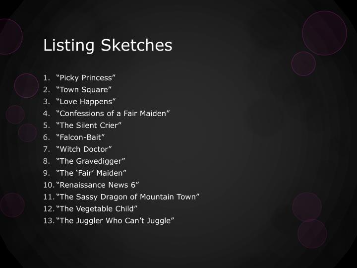 Listing Sketches