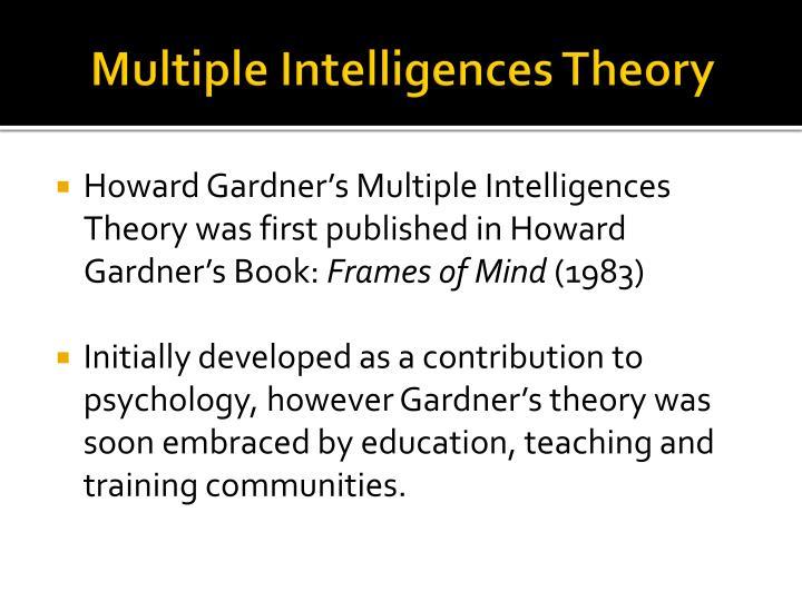 PPT - Howard Gardner\'s Multiple Intelligences PowerPoint ...