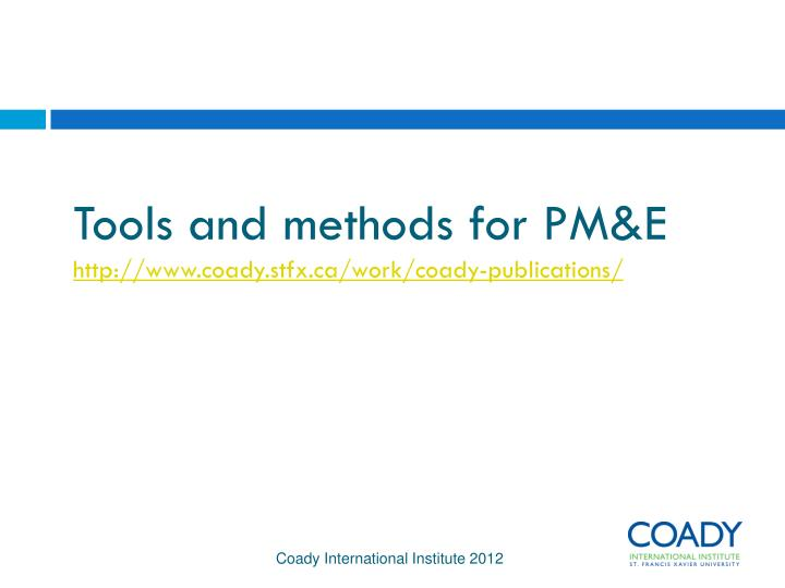 Tools and methods for PM&E