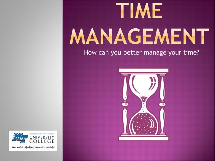 how tobest manage your time
