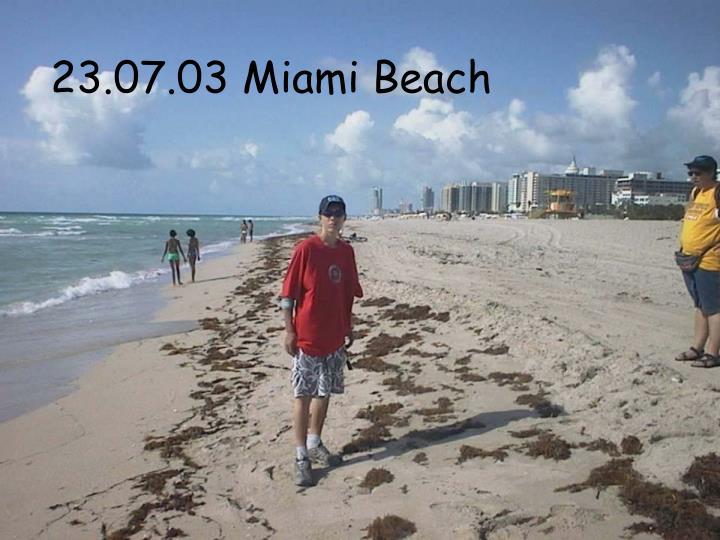 23.07.03 Miami Beach
