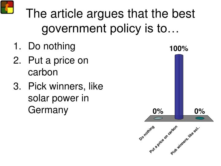 the article argues that the best government policy is to n.