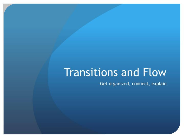 transitions and flow n.