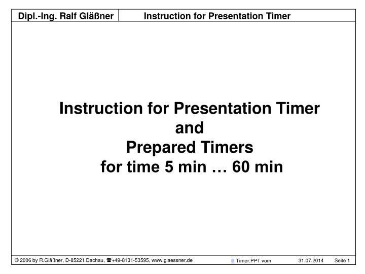 instruction for presentation timer and prepared timers for time 5 min 60 min n.