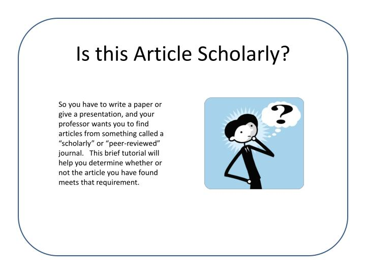 is this article scholarly n.