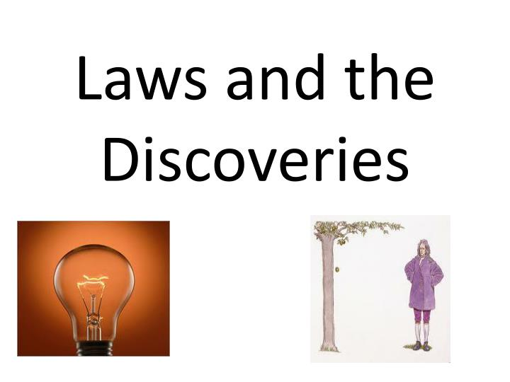 laws and the discoveries n.