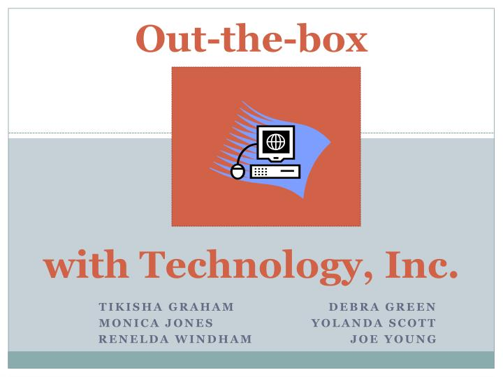out the box with technology inc n.
