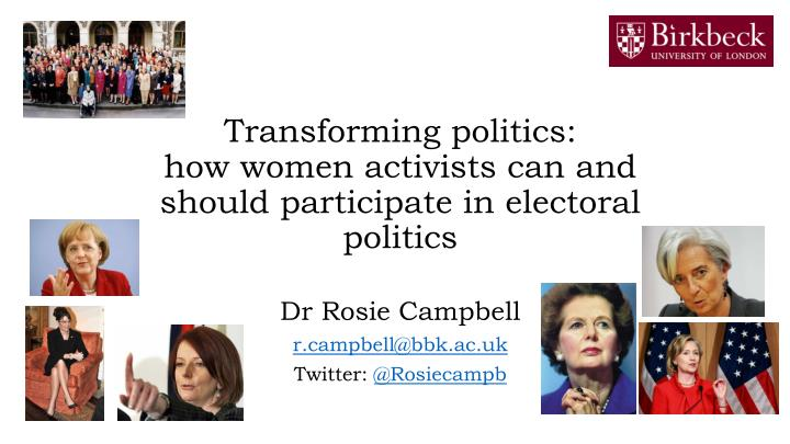transforming politics how women activists can and should participate in electoral politics n.