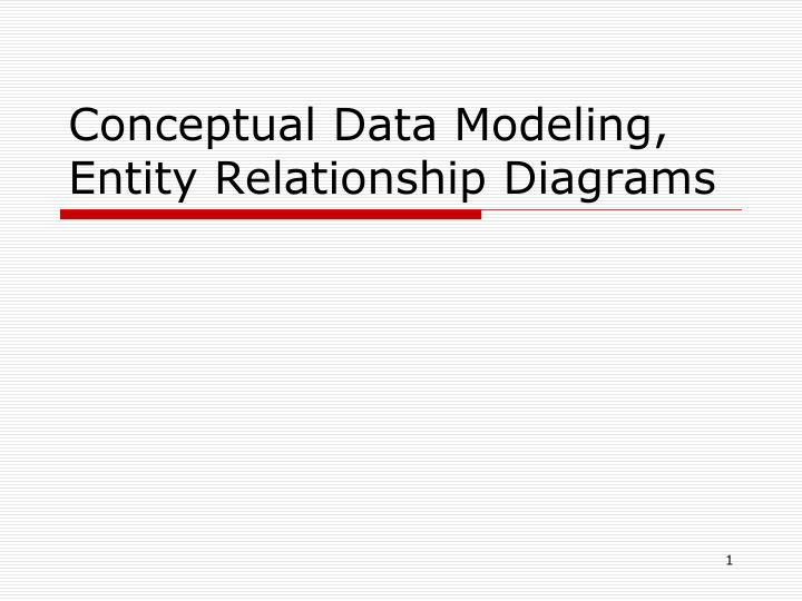 conceptual data modeling entity relationship diagrams n.