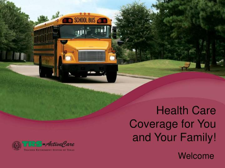health care coverage for you and your family n.