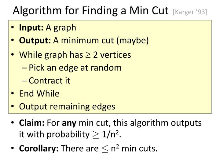 Algorithm for Finding a Min Cut