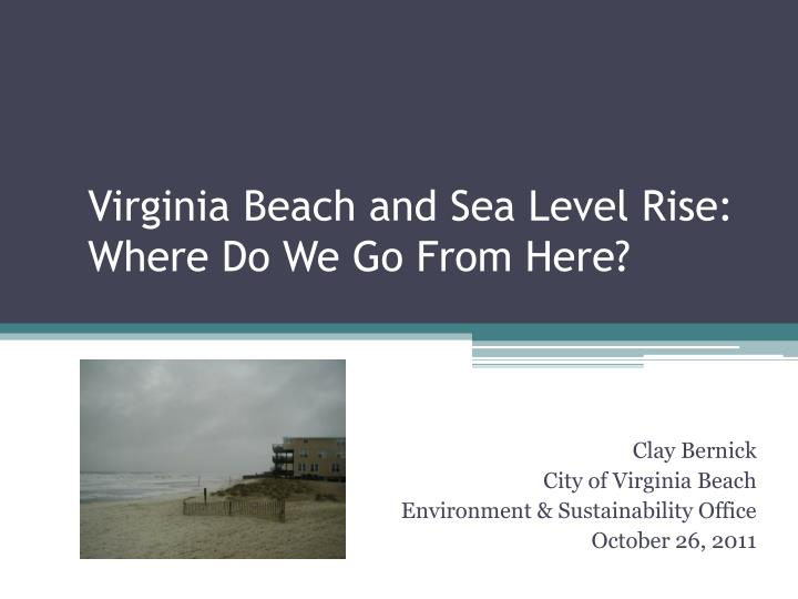 virginia beach and sea level rise where do we go from here n.