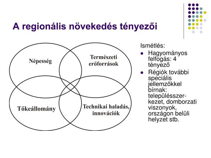 A regionális növekedés tényezői