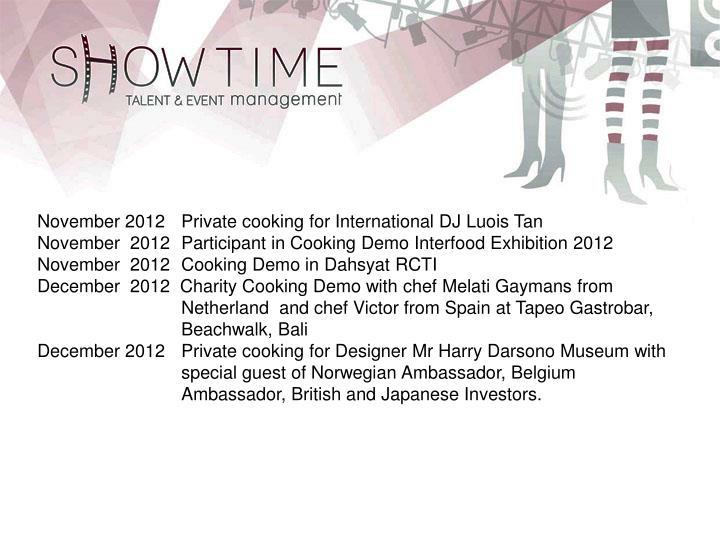 November 2012Private cooking for International DJ