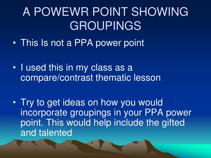 a powewr point showing groupings n.