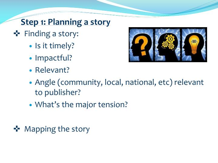 Step 1: Planning a story