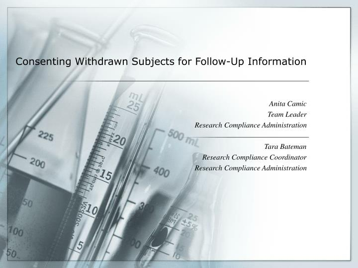 Consenting withdrawn subjects for follow up information