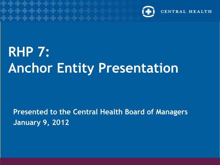 rhp 7 anchor entity presentation n.