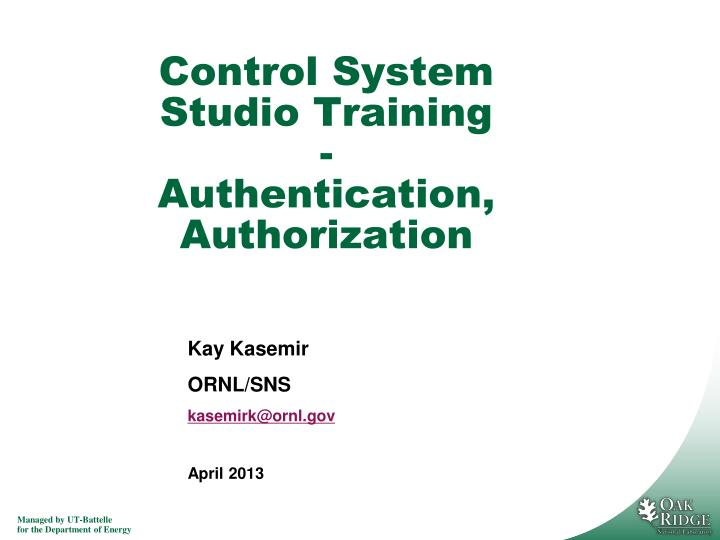 control system studio training authentication authorization n.