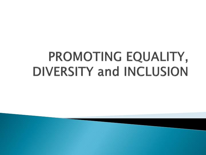 promoting equality diversity and inclusion n.
