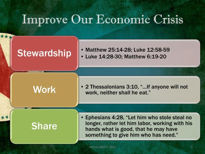 Improve Our Economic Crisis