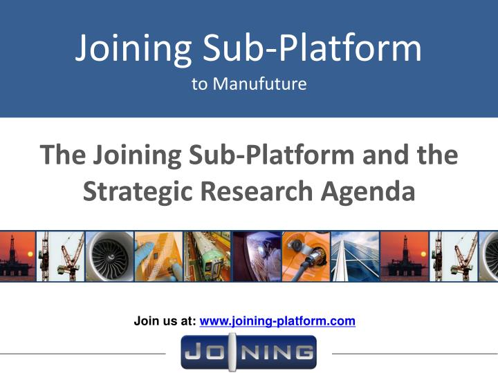 the joining sub platform and the strategic research agenda n.