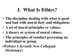 i what is ethics