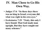 iv man chose to go his own way1