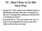 iv man chose to go his own way2