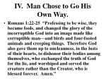 iv man chose to go his own way3
