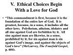 v ethical choices begin with a love for god1
