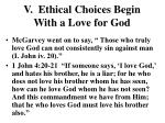 v ethical choices begin with a love for god2